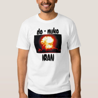 c, de - nuke, IRAN T-Shirt