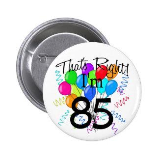 C est juste que j ai 85 ans - anniversaire badge
