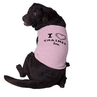 C.H.A.I.N.E.D. Inc. Dog Shirt