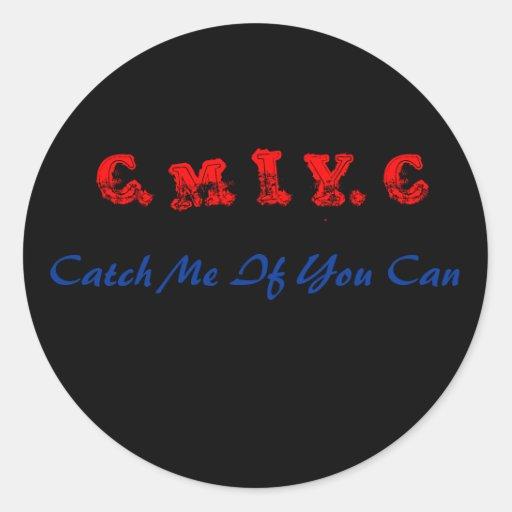 C.M.I.Y.C, autocollant