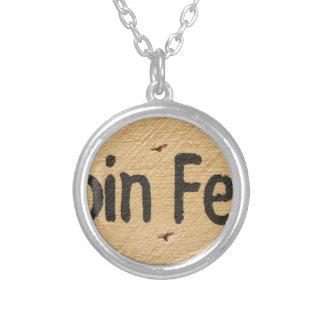 Cabin Fever Sign Silver Plated Necklace