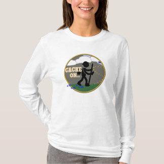 CACHE ON! GEOCACHING MOTTO T-Shirt