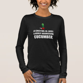 Cactus Aggressive Cucumber Long Sleeve T-Shirt