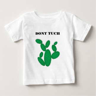 Cactus - don't touch. baby T-Shirt