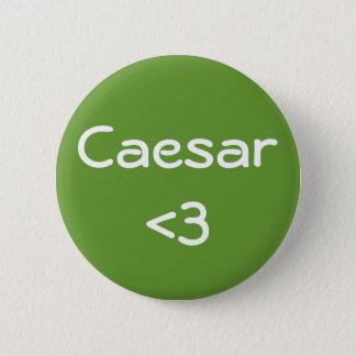 Caesar <3 2 inch round button