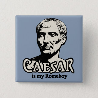 Caesar Romeboy 2 Inch Square Button