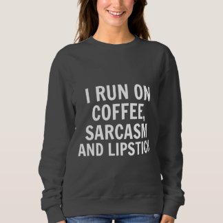 Café et sweatshirt de sarcasme