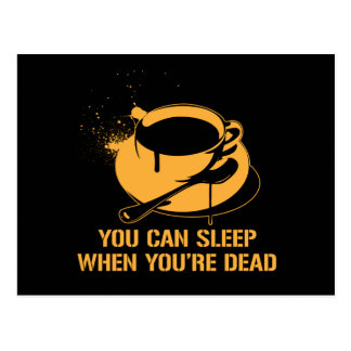 Café vous pouvez dormir quand vous êtes morts cartes postales