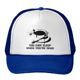 Café vous pouvez dormir quand vous êtes morts casquette de camionneur