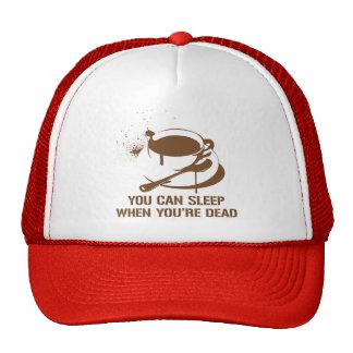 Café vous pouvez dormir quand vous êtes morts casquettes