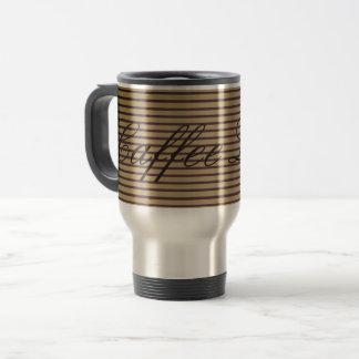 Caffee Latte Sophisticated Stripes Classy Elegant Travel Mug