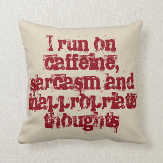 Caffeine and inappropriate thoughts throw pillow