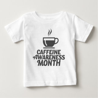 Caffeine Awareness Month March - Appreciation Day Baby T-Shirt
