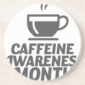 Caffeine Awareness Month March - Appreciation Day Coaster