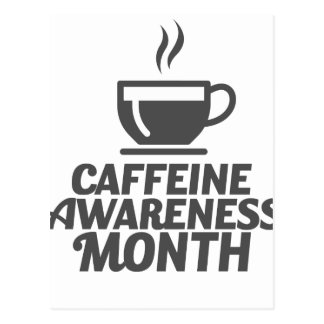 Caffeine Awareness Month March - Appreciation Day Postcard