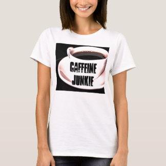 Caffeine Junkie Ladies T-Shirt