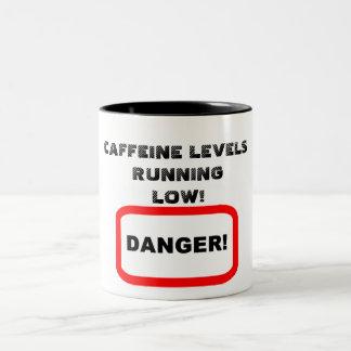 Caffeine levels running low Two-Tone coffee mug