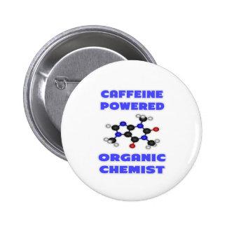 Caffeine Powered Organic Chemist 2 Inch Round Button