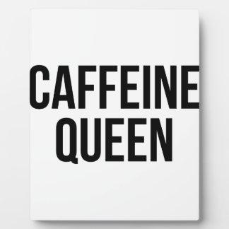Caffeine Queen Plaque