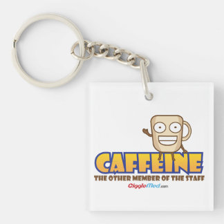 Caffeine, The Other Member of the Staff Keychain