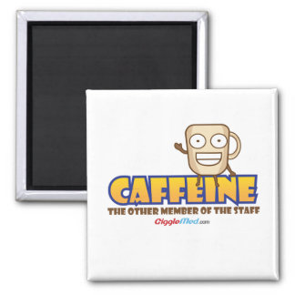 Caffeine, The Other Member of the Staff Magnet