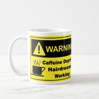 Caffeine Warning Hairdresser Classic White Coffee Mug