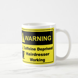 Caffeine Warning Hairdresser Basic White Mug