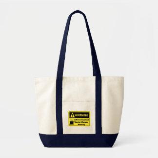 Caffeine Warning Social Worker Tote Bag