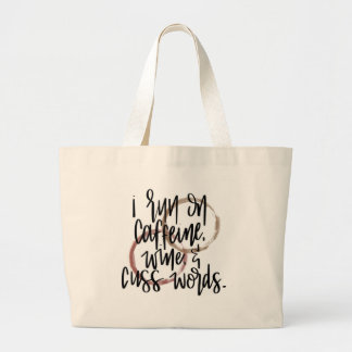 Caffeine, wine and cuss words tote bag