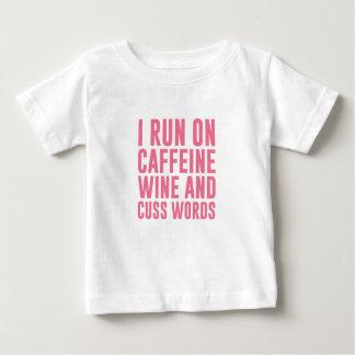 Caffeine Wine & Cuss Words Baby T-Shirt