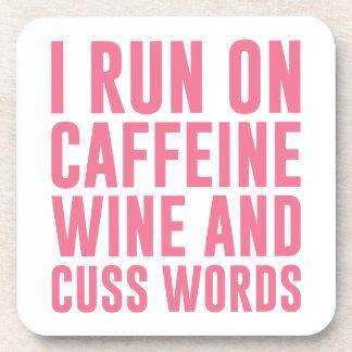 Caffeine Wine & Cuss Words Coaster