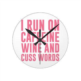 Caffeine Wine & Cuss Words Round Clock