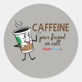 Caffeine, Your Friend on Call Classic Round Sticker