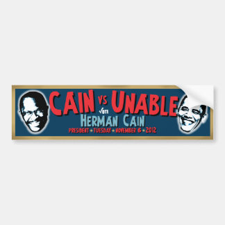 Cain vs Unable - Herman Cain President Bumper Sticker