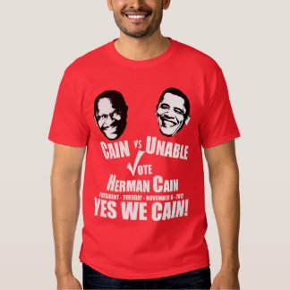 Cain vs Unable - Vote Herman Cain Tee Shirt