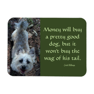 "Cairn Terrier 3"" x 4"" Magnet with Quotation."