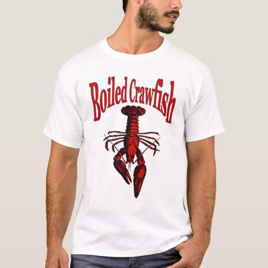 Cajun Boiled  Crawfish or Crayfish T-Shirt