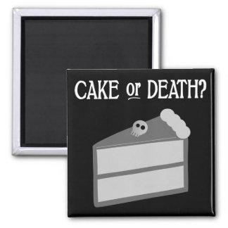 Cake or Death? Magnet