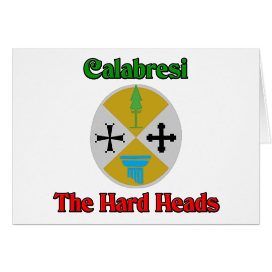 Calabresi The Hard Heads Card