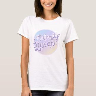 Calamity Queen T-Shirt