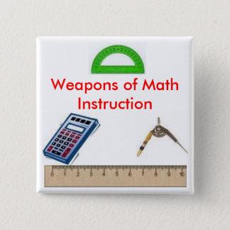 calculator, compass, protractor1, ruler, Weapon... 2 Inch Square Button