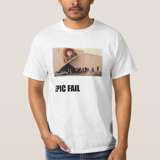 Caldor Epic Fail T-Shirt