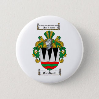 CALDWELL FAMILY CREST -  CALDWELL COAT OF ARMS 2 INCH ROUND BUTTON