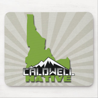 Caldwell Idaho Native Idahoan Hometown USA Mouse Pad