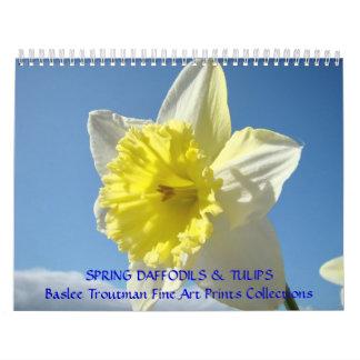 CALENDAR SPRING Calendars Daffodils Tulips Floral