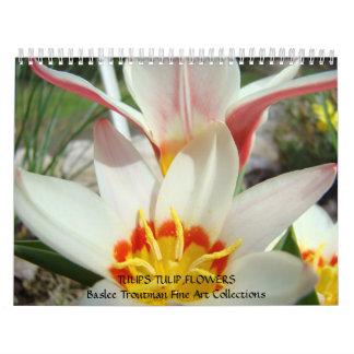 CALENDAR TULIPS Calendars Tulip Flowers