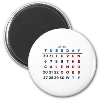 Calendar What The WTF Magnet