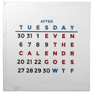 Calendar What The WTF Napkin