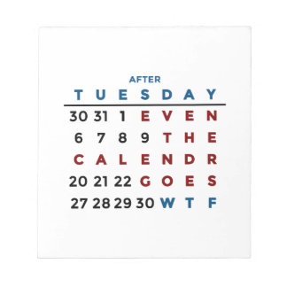 Calendar What The WTF Notepad