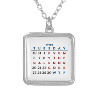 Calendar What The WTF Silver Plated Necklace